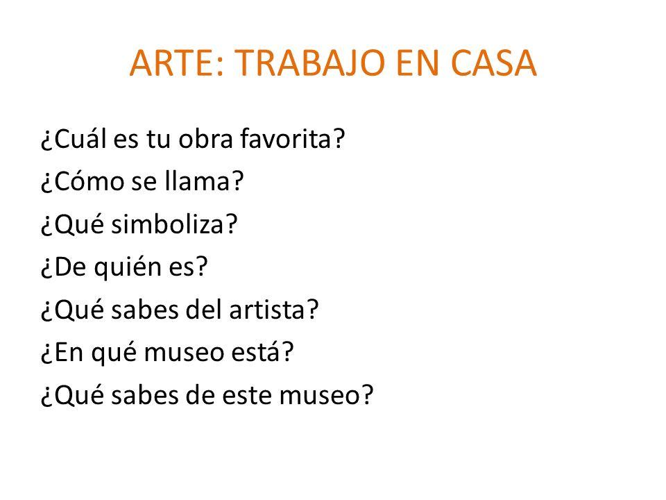 ARTE: TRABAJO EN CASA