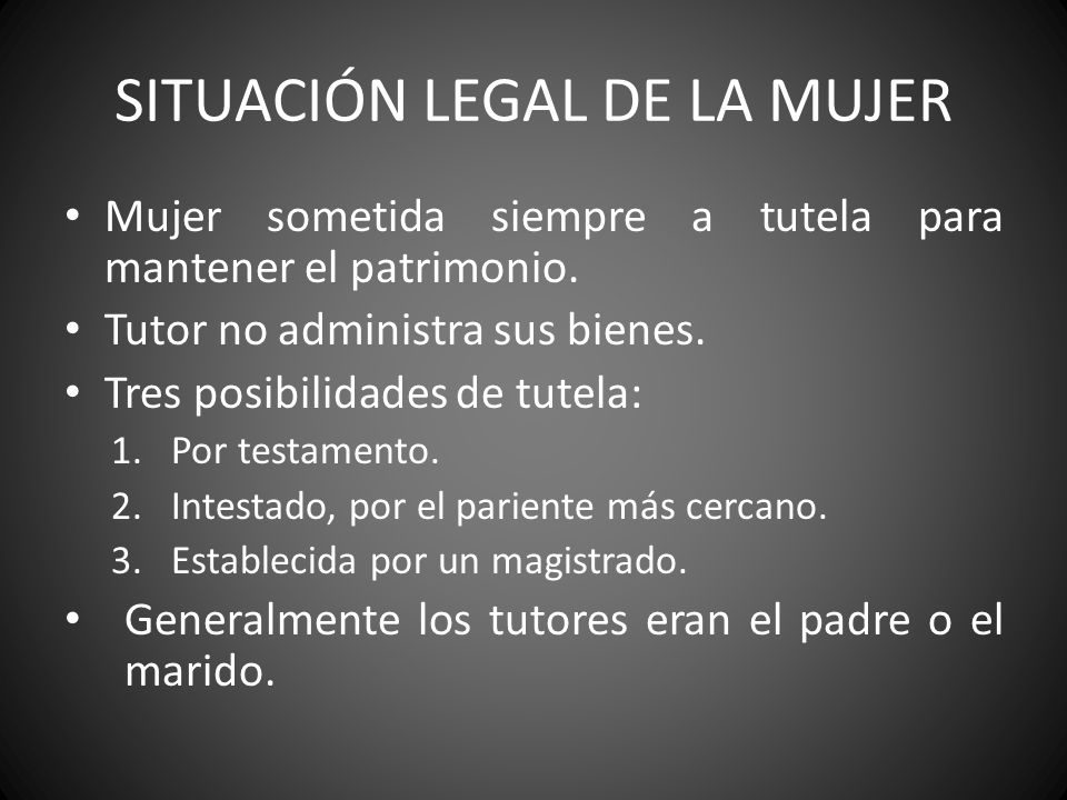 SITUACIÓN LEGAL DE LA MUJER