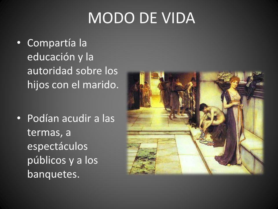 MODO DE VIDA Compartía la educación y la autoridad sobre los hijos con el marido.