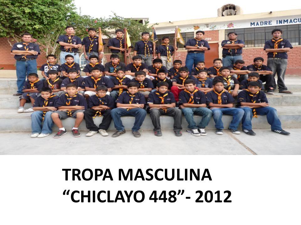 TROPA MASCULINA CHICLAYO 448 - 2012