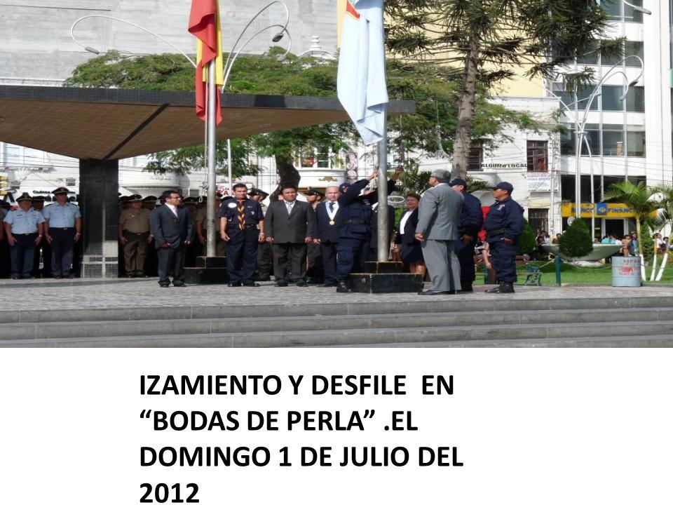 IZAMIENTO Y DESFILE EN BODAS DE PERLA .EL DOMINGO 1 DE JULIO DEL 2012