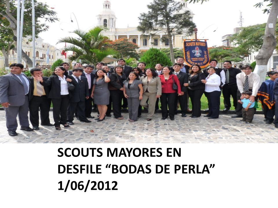 SCOUTS MAYORES EN DESFILE BODAS DE PERLA 1/06/2012