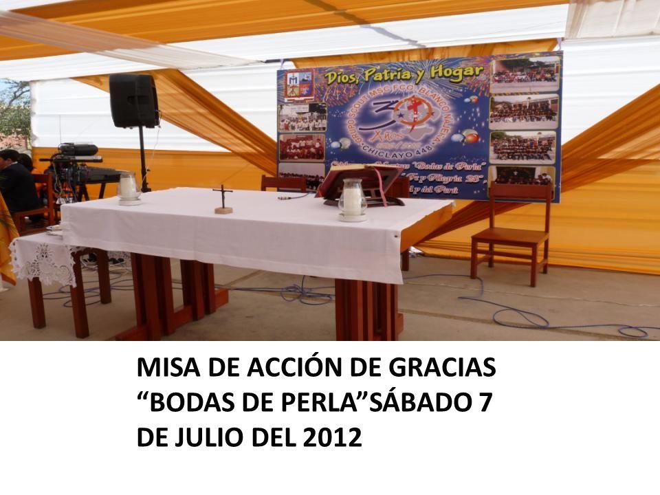 MISA DE ACCIÓN DE GRACIAS BODAS DE PERLA SÁBADO 7 DE JULIO DEL 2012
