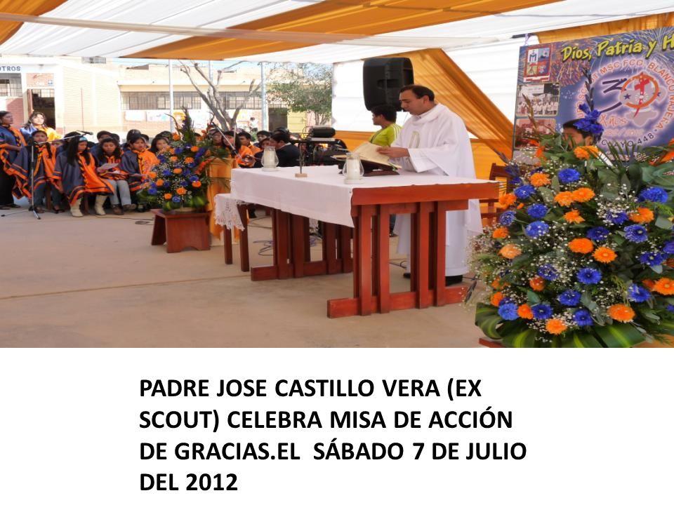 PADRE JOSE CASTILLO VERA (EX SCOUT) CELEBRA MISA DE ACCIÓN DE GRACIAS