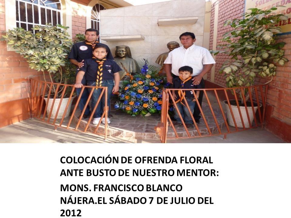 COLOCACIÓN DE OFRENDA FLORAL ANTE BUSTO DE NUESTRO MENTOR: