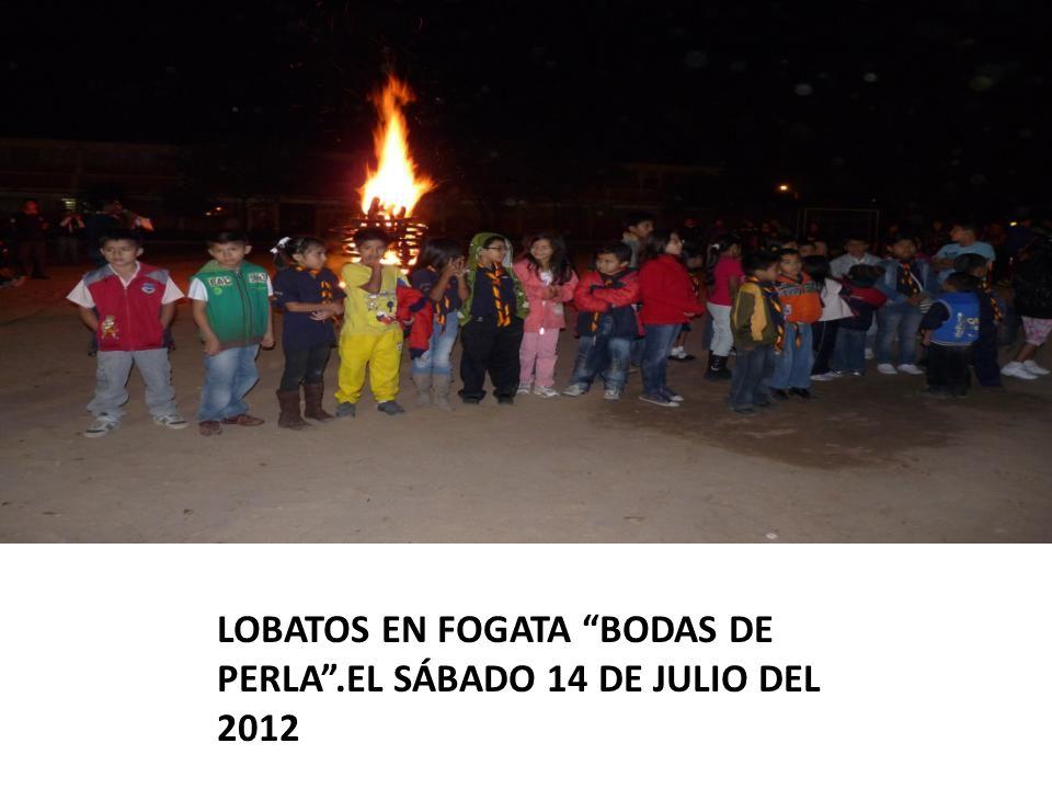 LOBATOS EN FOGATA BODAS DE PERLA .EL SÁBADO 14 DE JULIO DEL 2012