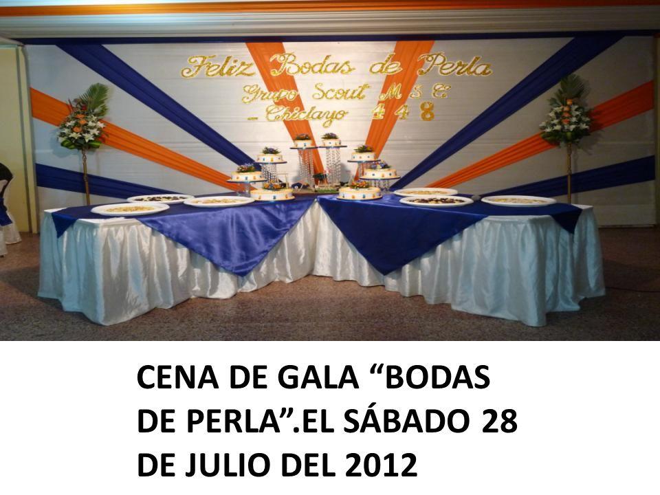 CENA DE GALA BODAS DE PERLA .EL SÁBADO 28 DE JULIO DEL 2012