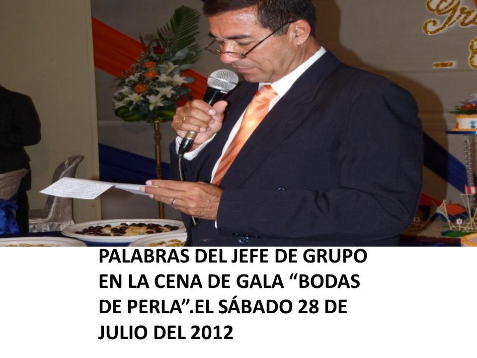 PALABRAS DEL JEFE DE GRUPO EN LA CENA DE GALA BODAS DE PERLA