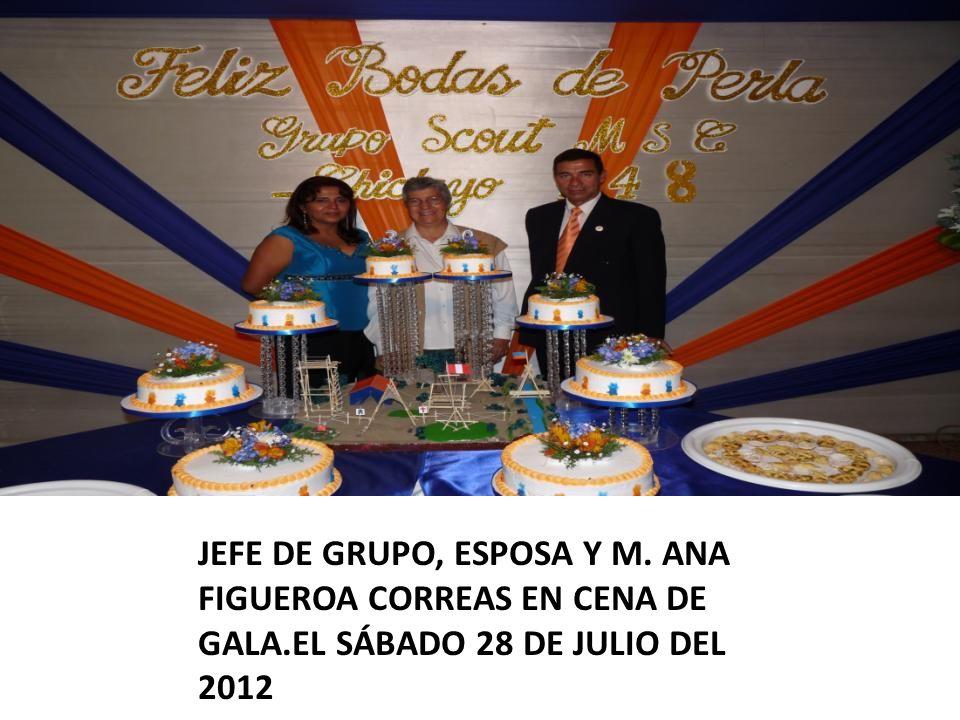 JEFE DE GRUPO, ESPOSA Y M. ANA FIGUEROA CORREAS EN CENA DE GALA