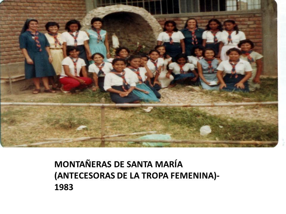 MONTAÑERAS DE SANTA MARÍA (ANTECESORAS DE LA TROPA FEMENINA)-1983
