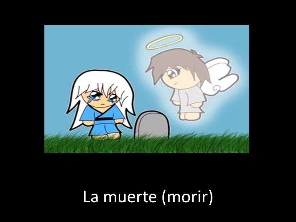La muerte (morir)