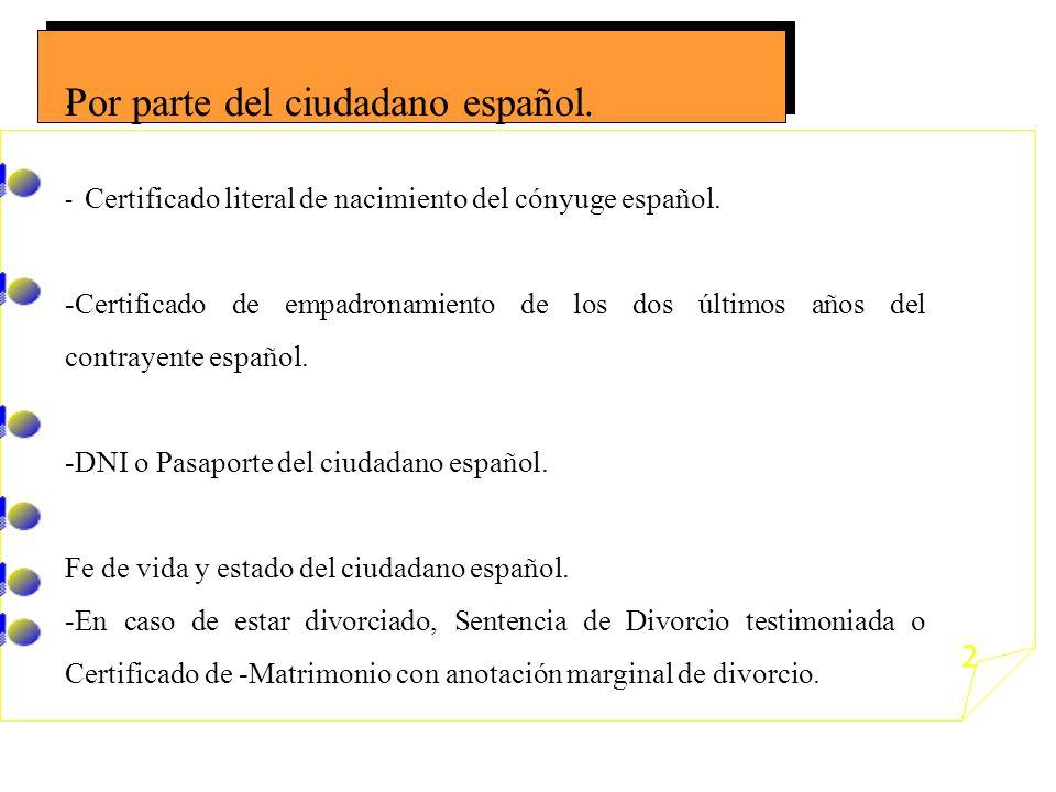 Por parte del ciudadano español.