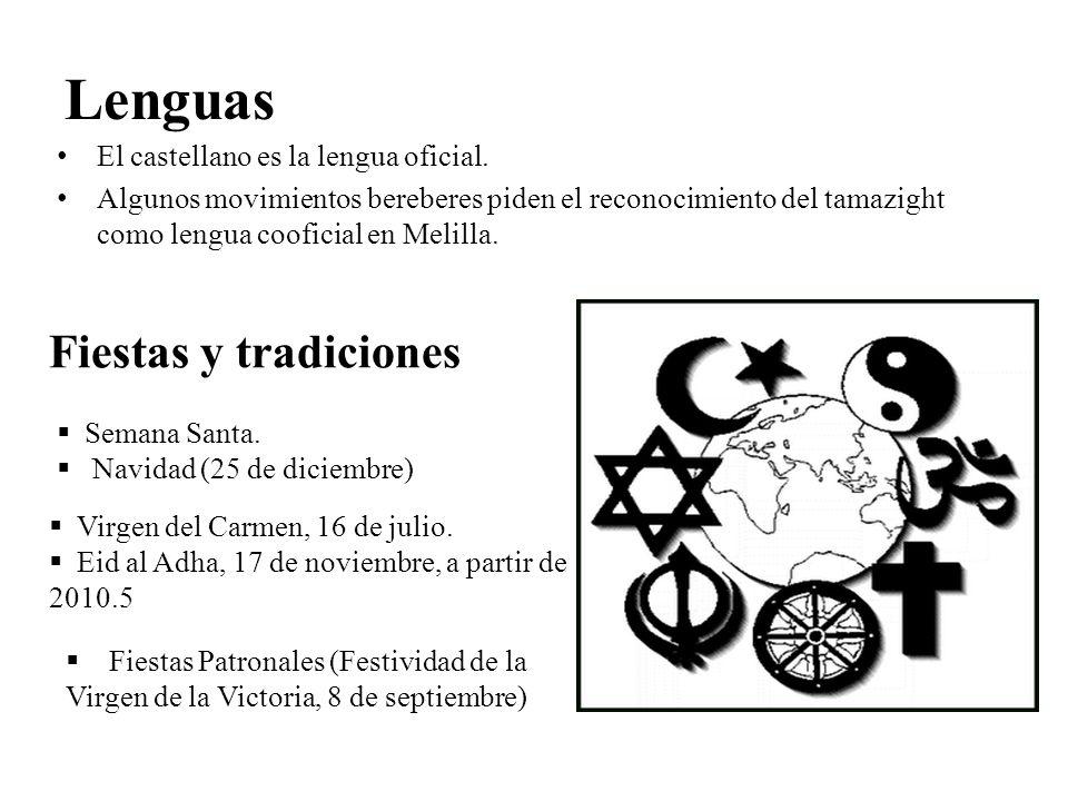 Lenguas Fiestas y tradiciones El castellano es la lengua oficial.