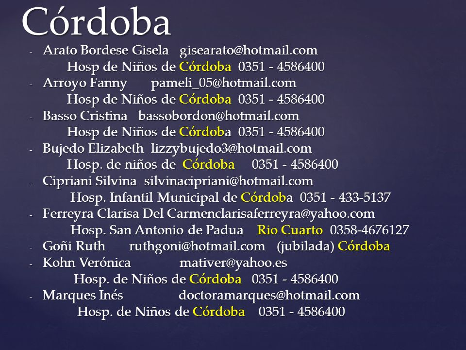 Córdoba Arato Bordese Gisela gisearato@hotmail.com