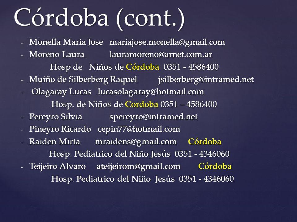 Córdoba (cont.) Monella Maria Jose mariajose.monella@gmail.com