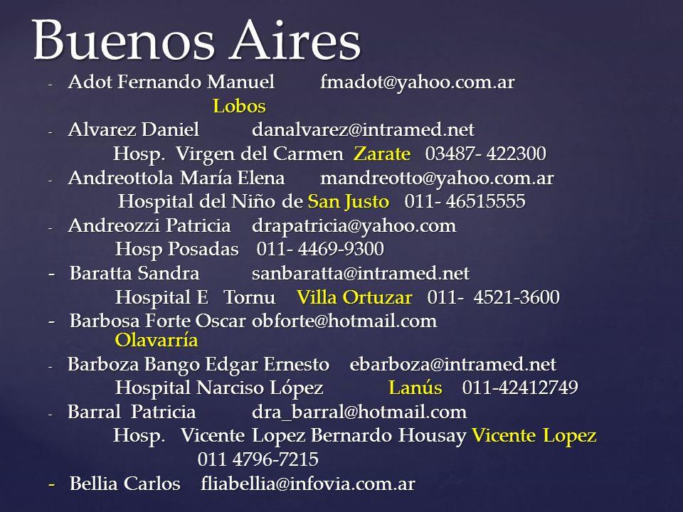 Buenos Aires Adot Fernando Manuel fmadot@yahoo.com.ar Lobos