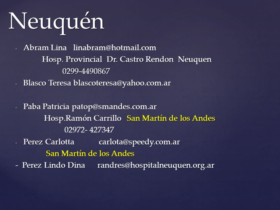 Neuquén Abram Lina linabram@hotmail.com