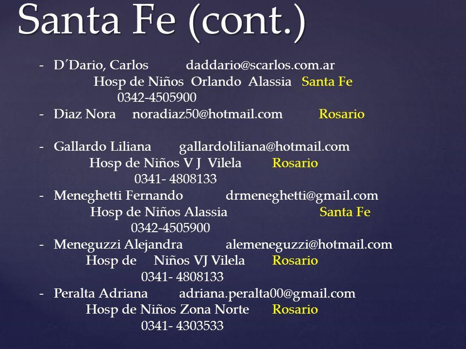 Santa Fe (cont.) D´Dario, Carlos daddario@scarlos.com.ar