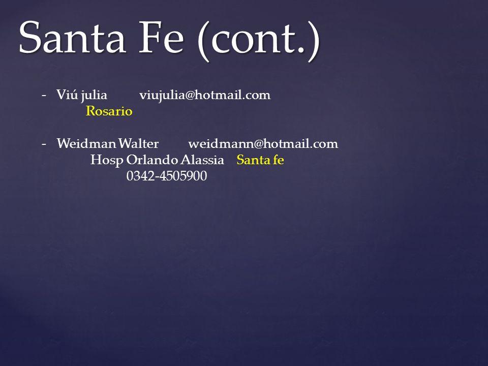 Santa Fe (cont.) - Viú julia viujulia@hotmail.com Rosario