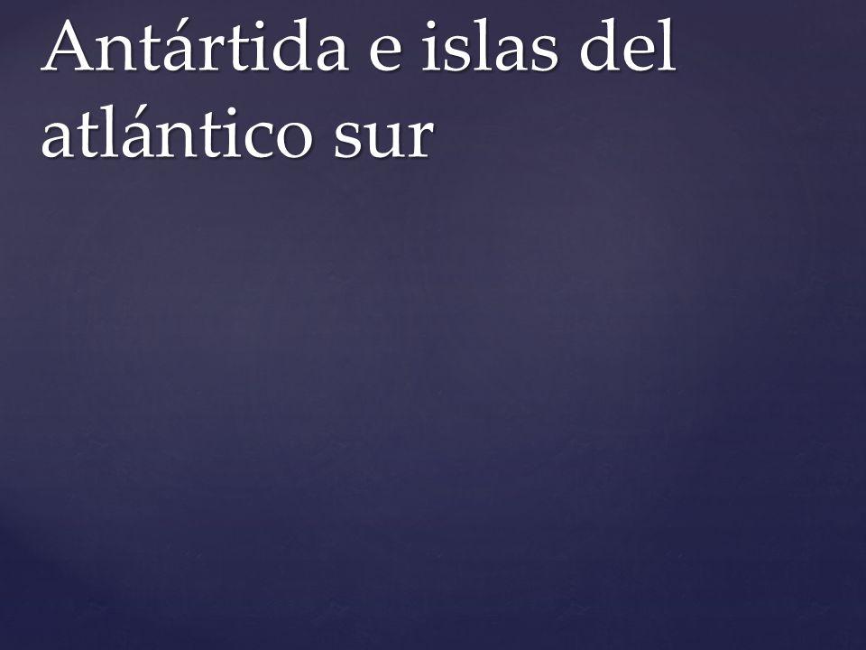 Antártida e islas del atlántico sur