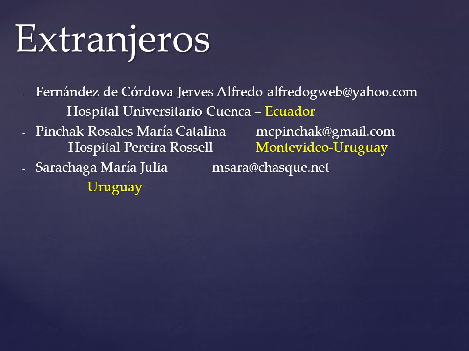 Extranjeros Fernández de Córdova Jerves Alfredo alfredogweb@yahoo.com
