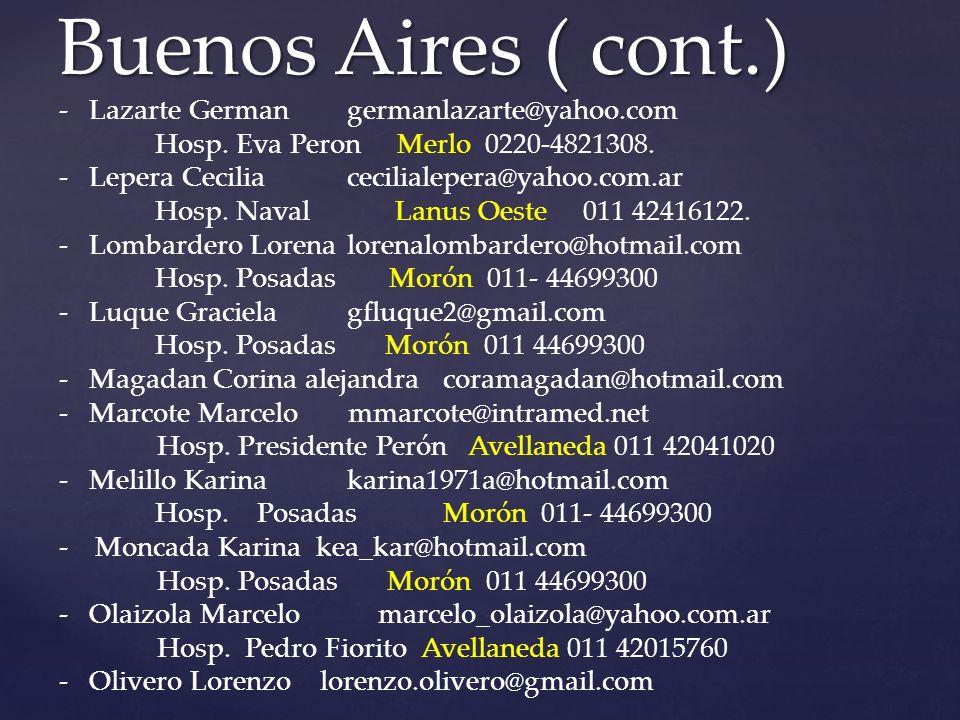 Buenos Aires ( cont.) Lazarte German germanlazarte@yahoo.com