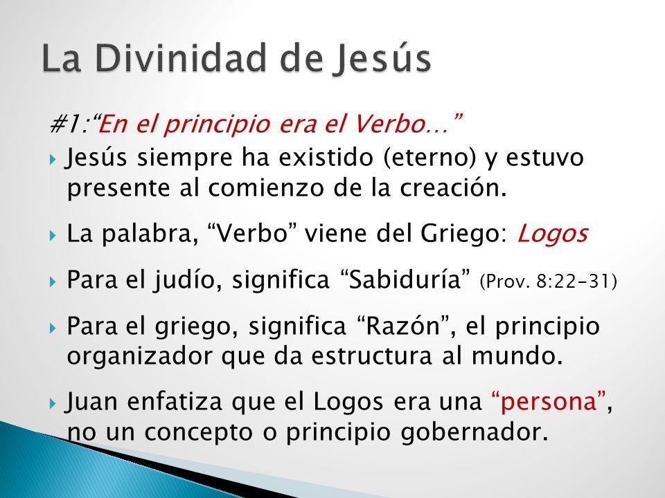 La Divinidad de Jesús #1: En el principio era el Verbo…