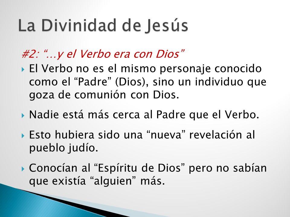 La Divinidad de Jesús #2: …y el Verbo era con Dios