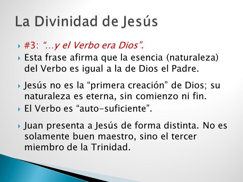 La Divinidad de Jesús #3: …y el Verbo era Dios .