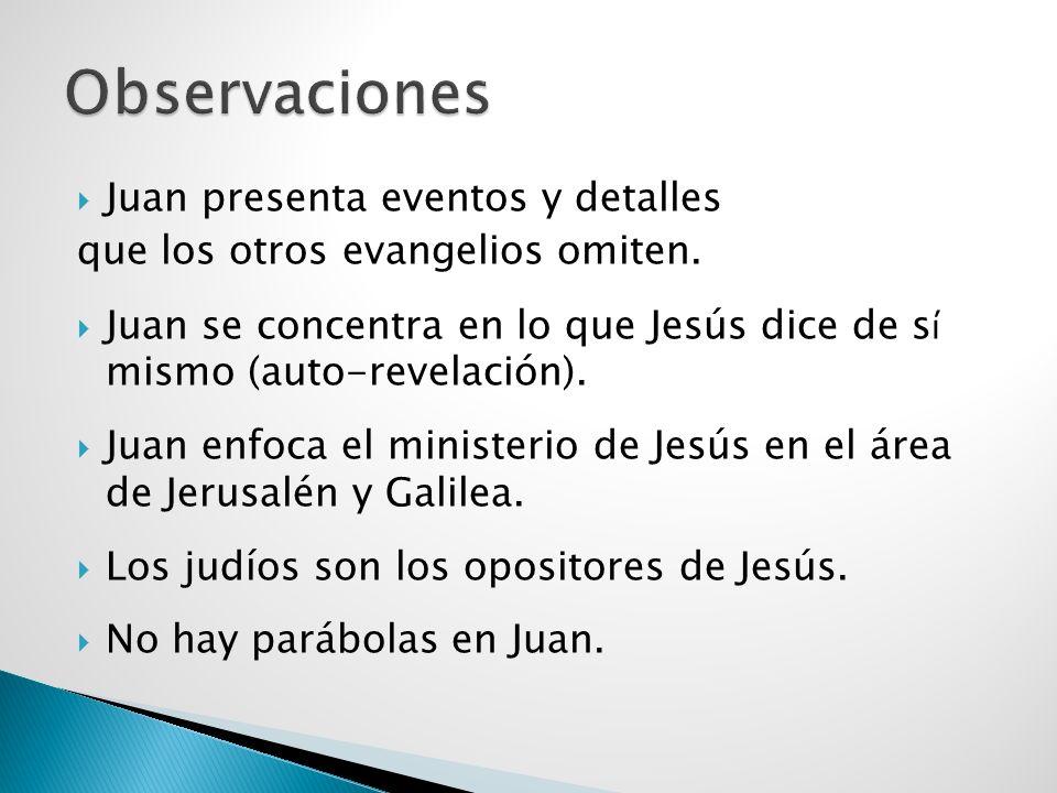 Observaciones Juan presenta eventos y detalles
