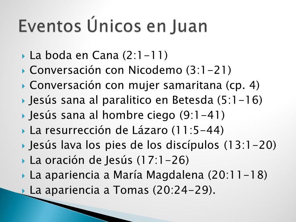 Eventos Únicos en Juan La boda en Cana (2:1-11)