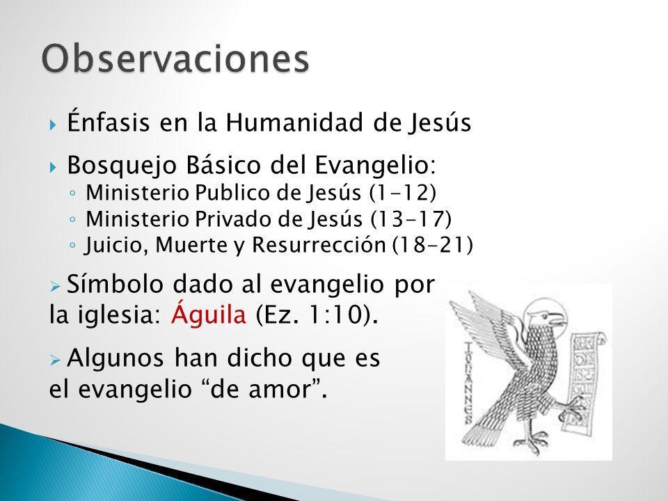 Observaciones Énfasis en la Humanidad de Jesús