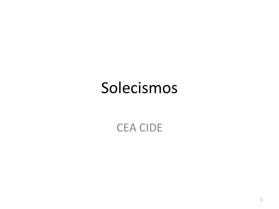 Solecismos CEA CIDE