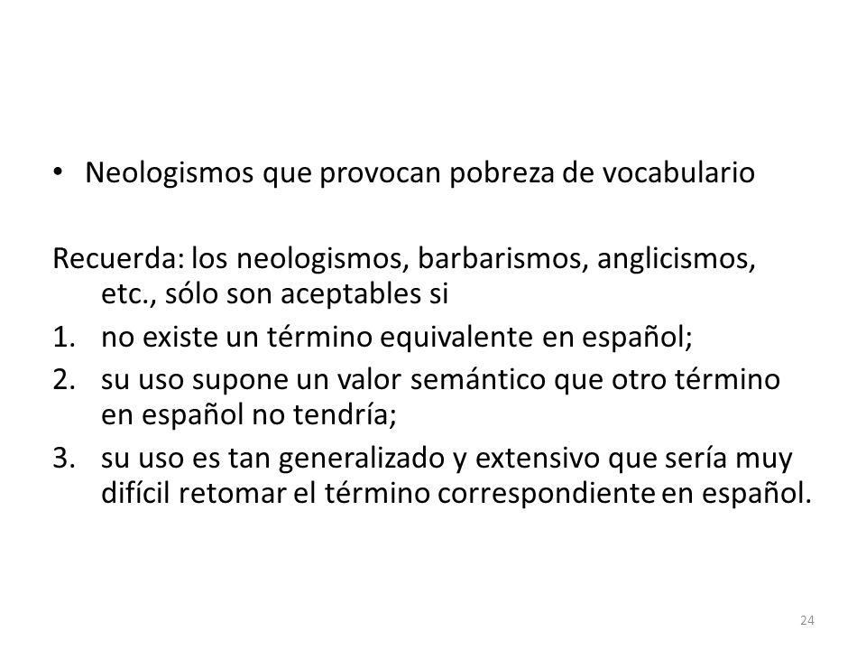 Neologismos que provocan pobreza de vocabulario