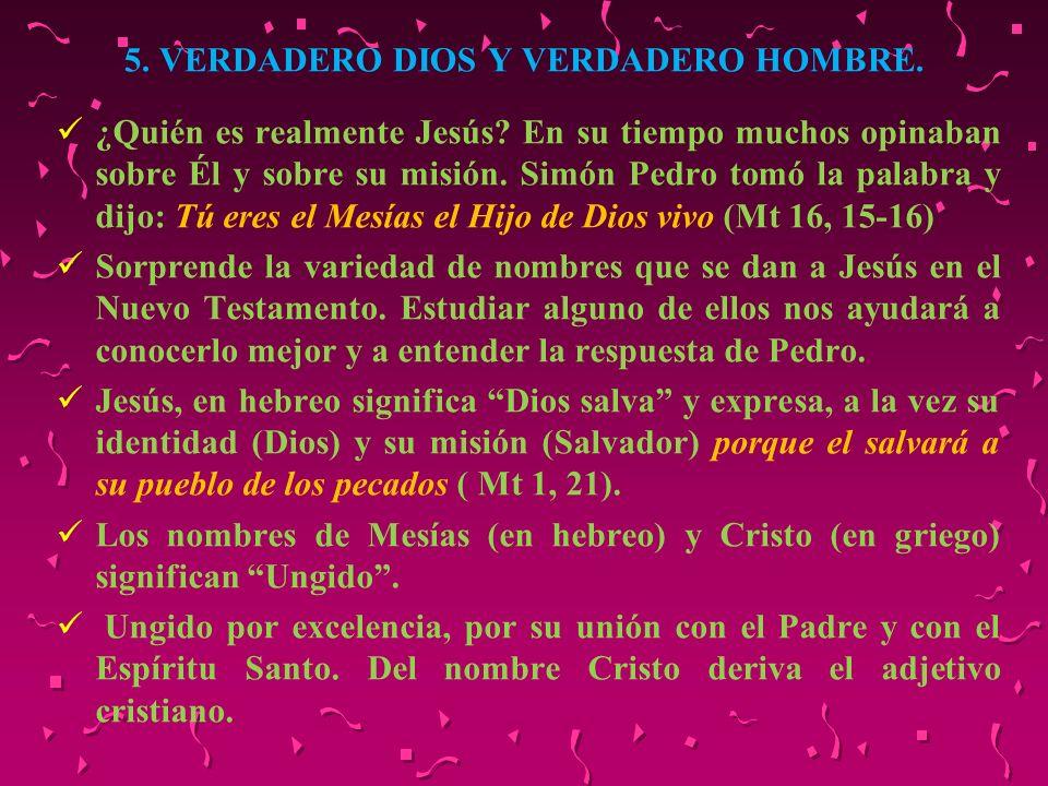 5. VERDADERO DIOS Y VERDADERO HOMBRE.