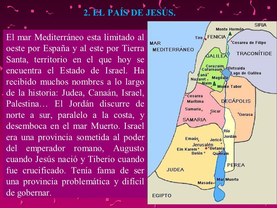 2. EL PAÍS DE JESÚS.