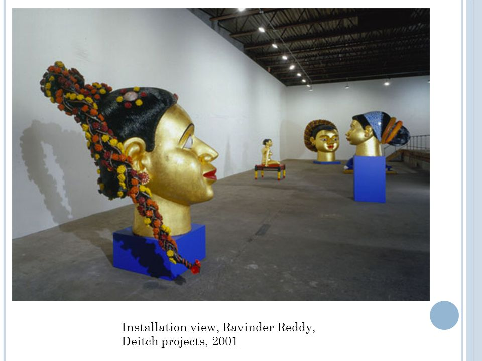 Installation view, Ravinder Reddy, Deitch projects, 2001