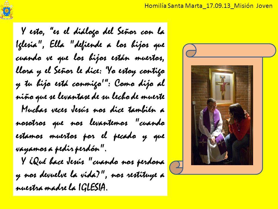 Homilía Santa Marta_17.09.13_Misión Joven