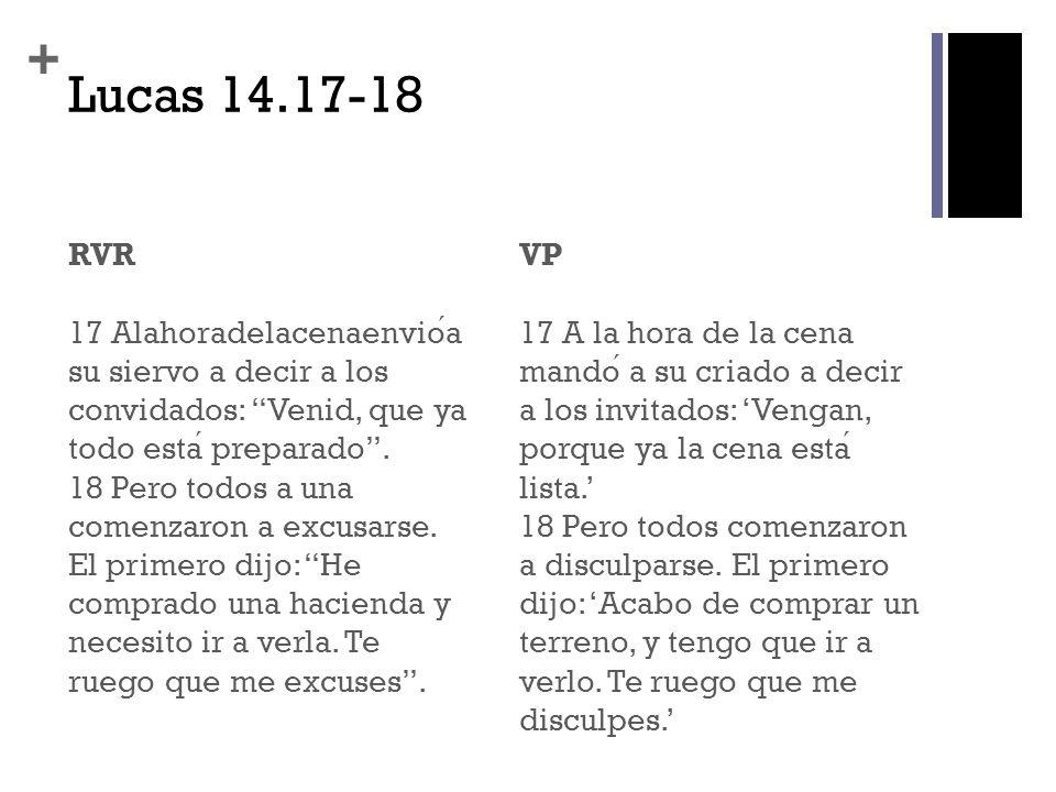 Lucas 14.17-18