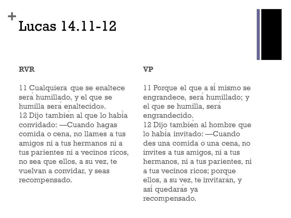 Lucas 14.11-12