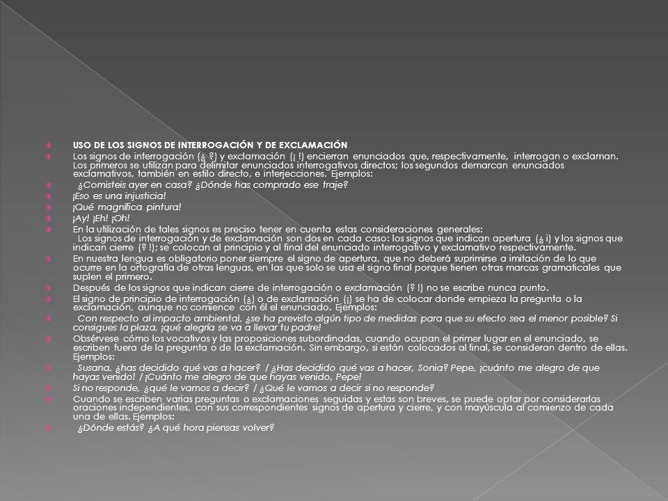 USO DE LOS SIGNOS DE INTERROGACIÓN Y DE EXCLAMACIÓN