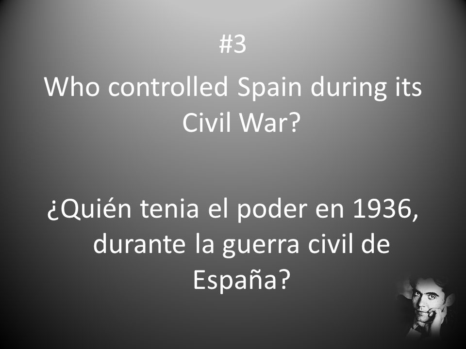 #3 Who controlled Spain during its Civil War.