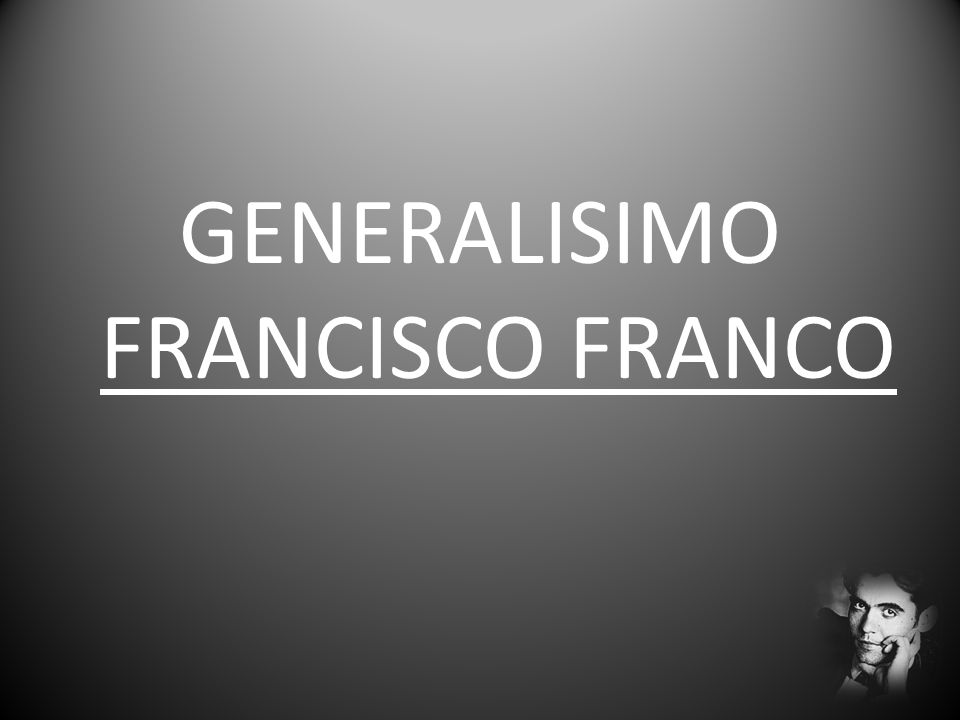 GENERALISIMO FRANCISCO FRANCO