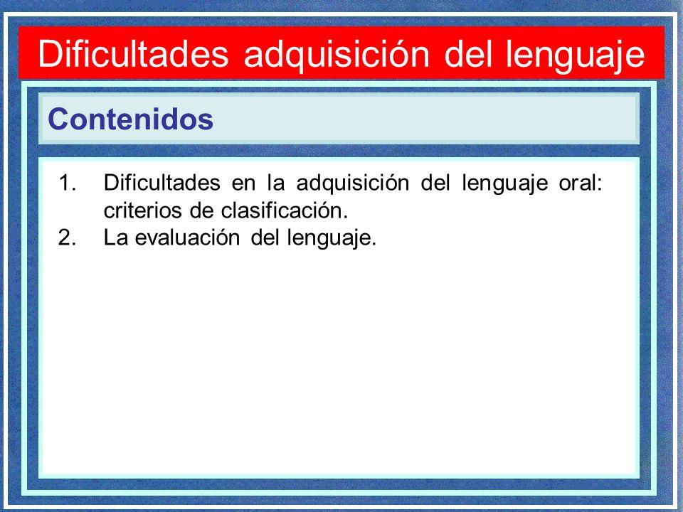Dificultades adquisición del lenguaje