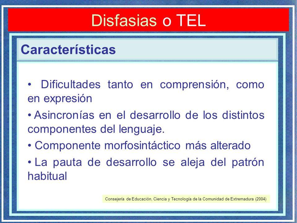 Disfasias o TEL Características