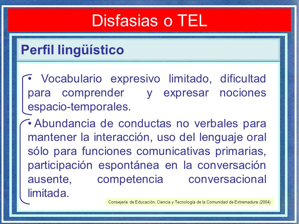 Disfasias o TEL Perfil lingüístico