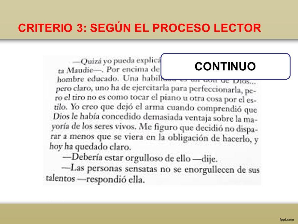 CRITERIO 3: SEGÚN EL PROCESO LECTOR