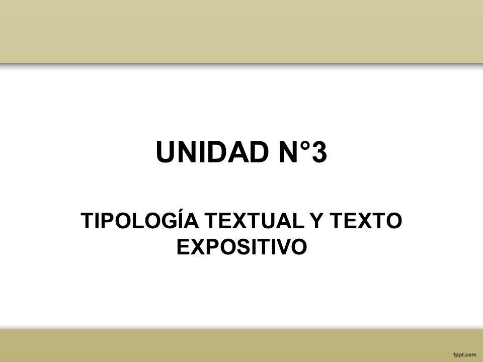 TIPOLOGÍA TEXTUAL Y TEXTO EXPOSITIVO