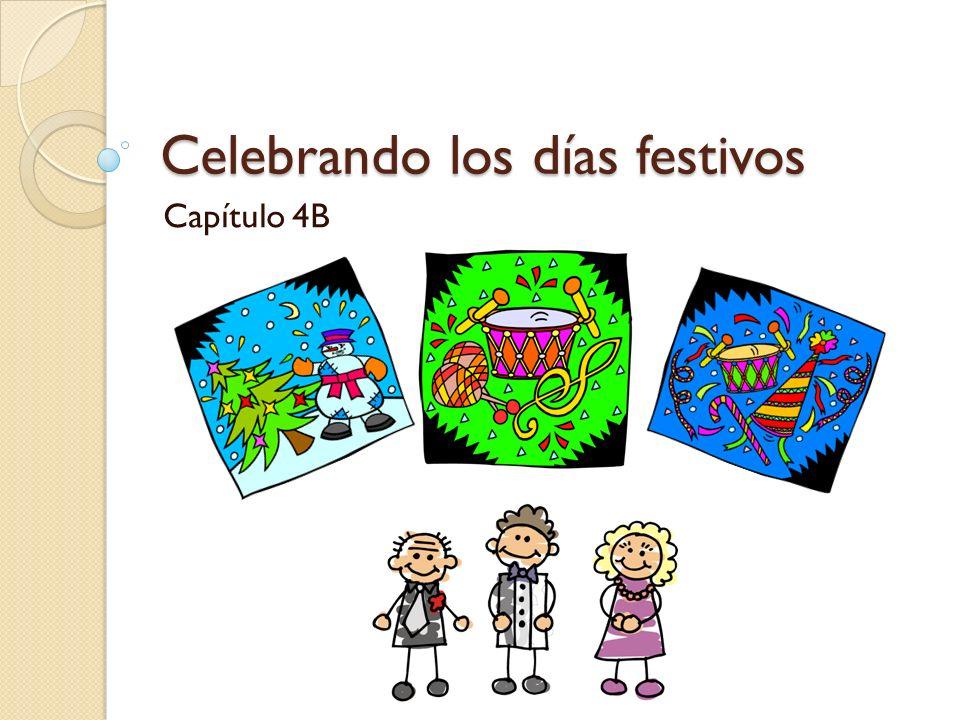 Celebrando los días festivos