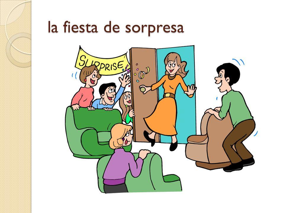 la fiesta de sorpresa